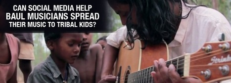 Help Baul Musicians Spread Their Music to Tribal Kids Across Locations | Digital-News on Scoop.it today | Scoop.it