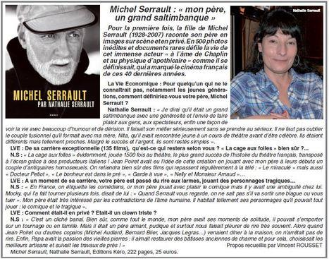 """La Vie économique - Michel Serrault par Nathalie Serrault: """"Mon père, un grand saltimbanque""""   Nathalie Serrault   Scoop.it"""