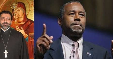 Letter to to Presidential Candidate Dr. Ben Carson from a Greek Orthodox Priest - Intifada Palestine | U.S. Politics | Scoop.it