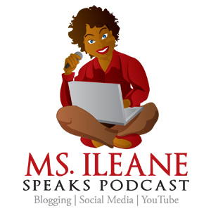 Ms. Ileane Speaks on Stitcher | Podcasts | Scoop.it