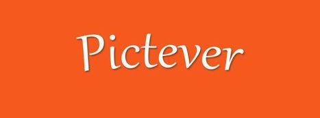 Pictever : une appli chouchou de Wisella | Actus du Digital | Scoop.it