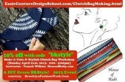 EarthDay Celebration Make A Cute & Stylish Clutch Bag workshop | Brooklyn By Design | Scoop.it