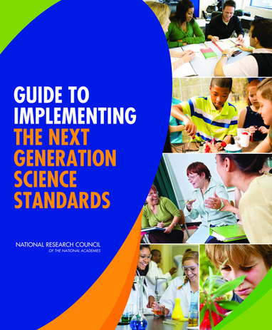 Guide to Implementing the Next Generation Science Standards | Next Generation Science Standards- | Scoop.it