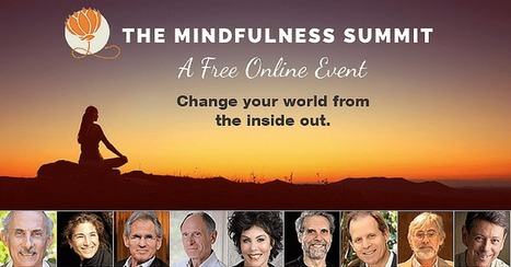 Learn Mindfulness & Meditation from 31 World Class Experts FREE | Integrative Medicine | Scoop.it