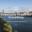 Community Supported Everything · Portland, Oregon | Peer2Politics | Scoop.it