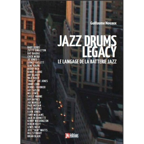 Jazz Drums Legacy Guillaume Nouaux | A propos de 2Mc éditions | Scoop.it