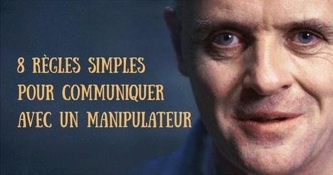 8règles simples pour communiquer avec unmanipulateur | psychologie | Scoop.it