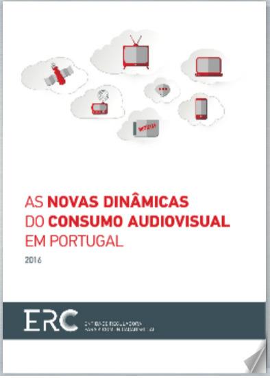 ERC | Estudo As Novas Dinâmicas do Consumo Audiovisual em Portugal | CIMJ - Centro de Investigação Media e Jornalismo | Scoop.it