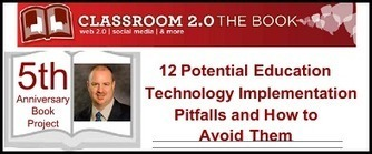 12 Common Education Technology Implementation Problems and How to Prevent and Remediate Them | Emerging Education Technology | The 21st century classroom | Scoop.it