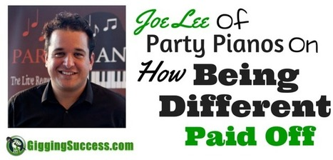 Why Joe Lee Decided To Create An Act That Was Different From Everything Else And How It's Paid Off   Gigging Success Tips for Cover Bands and Entertainers   Scoop.it