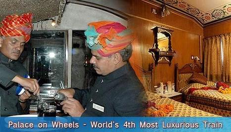 A Ride to Remember Reign of Royalty & A Royal Ride | Palace on wheels | Scoop.it