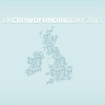 UK CROWDFUNDING DAY 2013 | Crowdsourcing & Crowdfunding | Scoop.it