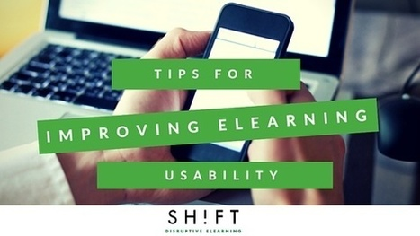 3 Tips for Improving eLearning Usability | Zentrum für multimediales Lehren und Lernen (LLZ) | Scoop.it