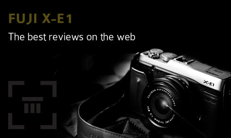 Curation of meaningful Fuji X-E1 reviews | Thomas Menk | Fuji X-Pro1 | Scoop.it