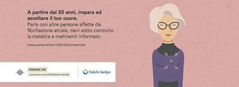 """Fibrillazione atriale da oggi i pazienti italiani possono contare su """"Persone che""""   Social Media Press   Scoop.it"""