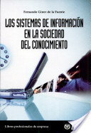 Los Sistemas de Información en la Sociedad Del Conocimiento | A New Society, a new education! | Scoop.it