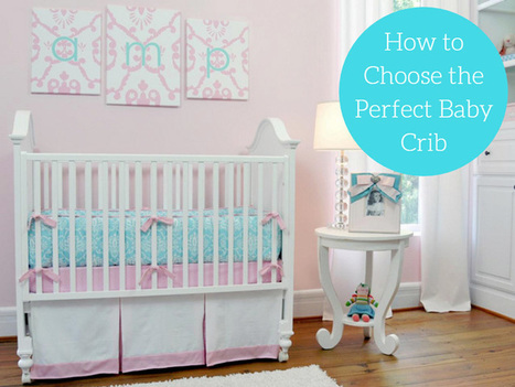 How to Choose the Perfect Baby Crib? | Lifestyle | Scoop.it
