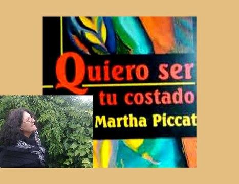 Martha Piccat, poeta argentina - Quiero ser tu costado - YouTube Gaming | INTELIGENCIA GLOBAL | Scoop.it