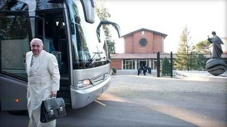 Of Course Pope Francis Took a Bus to His Retreat | Maximizing Human Potential | Scoop.it