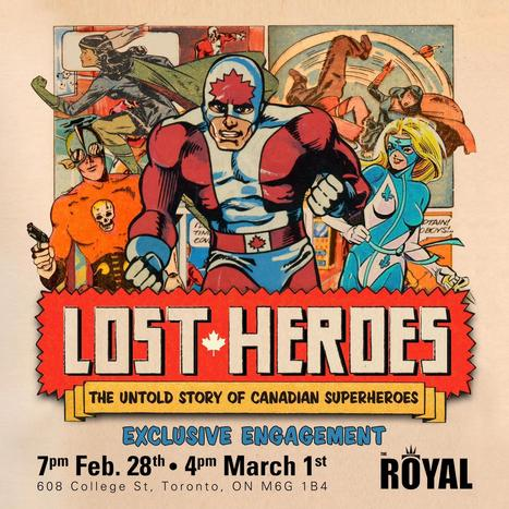 Lost Heroes - Canadian Comic Documentary Premieres   Teacher-Librarianship   Scoop.it