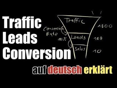 Leads? Conversion Rate? Traffic? Was ist das? - Internet Marketing auf deutsch erklärt | Gloucester SEO | Scoop.it
