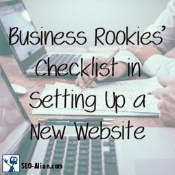 Business Rookies' Checklist in Setting Up a New Website | Allround Social Media Marketing | Scoop.it