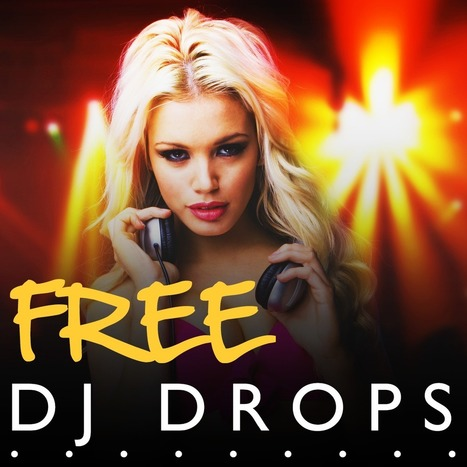 Free DJ Drops » Download DJ Drops, Jingles and Samples | Ok | Scoop.it