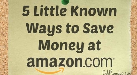 5 Little Known Ways to Save Money at Amazon.com | Personal Finance | Scoop.it