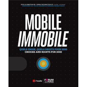 Mobile, immobile : quels choix, quels droits pour 2030 - Vincent Kaufmann, Charles Gay sur Fnac.com   Déplacements-mobilités   Scoop.it