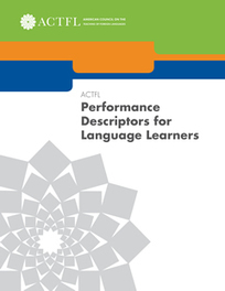 ACTFL Performance Descriptors for Language Learners | American Council on the Teaching of Foreign Languages | English Language Testing | Scoop.it