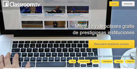 Nuevos cursos online y gratuitos desde Classroom.tv | Jose F Perez | Scoop.it