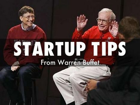 """Stick 'em Up, "" Gates To Warren Buffet As He Shares Startup Tips via @HaikuDeck 