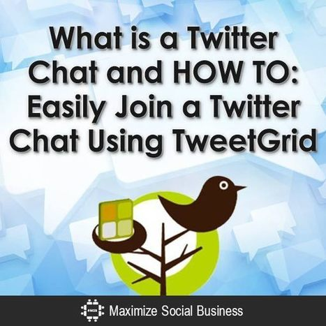 Twitter Chat: What it is and How to Join One Using TweetGrid | Social Media Marketing Superstars | Scoop.it