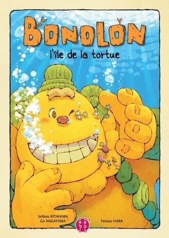 Bonolon, l'île de la tortue - Kitahara / Hara / Nagayama | Coups de cœurs jeunesse | Scoop.it