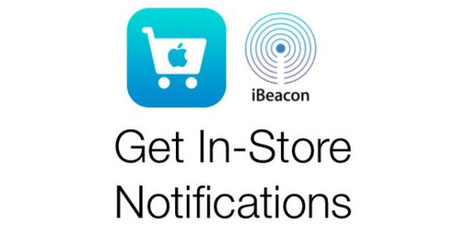 Apple to announce more plans for iBeacon Technology at WWDC | Immobilier commercial | Scoop.it