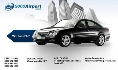 Streatham Airport Transfers Taxis & Minicabs – 9000airportcars | Free Ads - Postzoo.com | Scoop.it