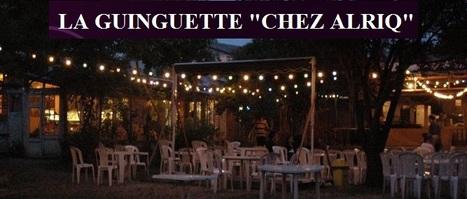 La Guinguette Chez Alriq à Bordeaux | Guinguettes à Bordeaux et en Gironde | Scoop.it