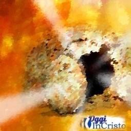 Gesù è vivo! - Oggi in Cristo | Catholic | Scoop.it
