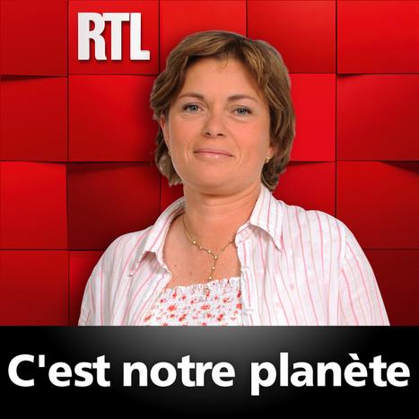 Ecouter, réécouter C'est notre planète du 18-01-2013 : l'émission radio de Virginie Garinsur RTL.fr | réseaux sociaux et agriculture | Scoop.it