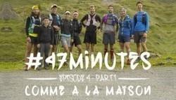 #47 Minutes Saison 2 Épisode 4 (Part 1) - Comme à la maison (TDS 2015) | Vidéo Trail | Scoop.it