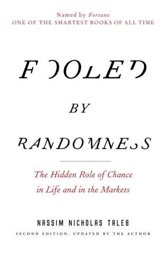 News for ebook: Fooled by Randomness - The Hidden Role of Chance ... | Nassim Nicholas Taleb | Scoop.it