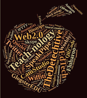 "The De-tech-tive 4 Teachers: Create Stylish Word Clouds with Tagxedo | ""Web Tools 2.0"" 