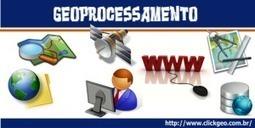 Geoprocessamento – O que ele pode fazerporVocê? | Geoprocessing | Scoop.it