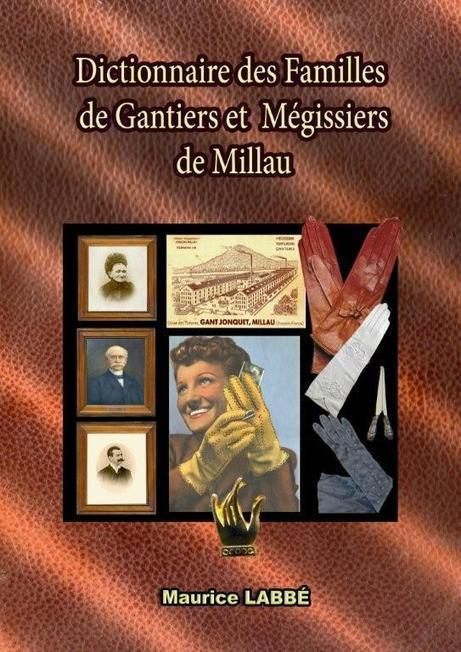Dictionnaire des Familles de Gantiers et Mégissiers de Millau | L'Aveyron | Scoop.it