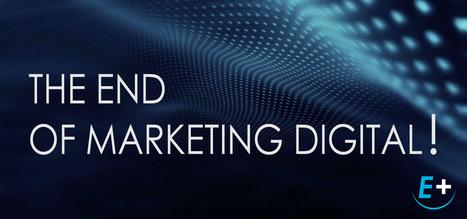 INFO. Les agences digitales et réseaux sociaux disparaitront dans dix ans... | evenementiel et digital, par EVENEMENT+ | Scoop.it