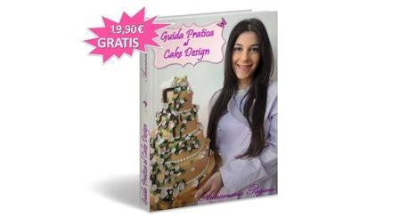 """E-book Gratuito """"Guida Pratica al Cake Design""""!   Cake Design e Decorazioni Torte   Scoop.it"""
