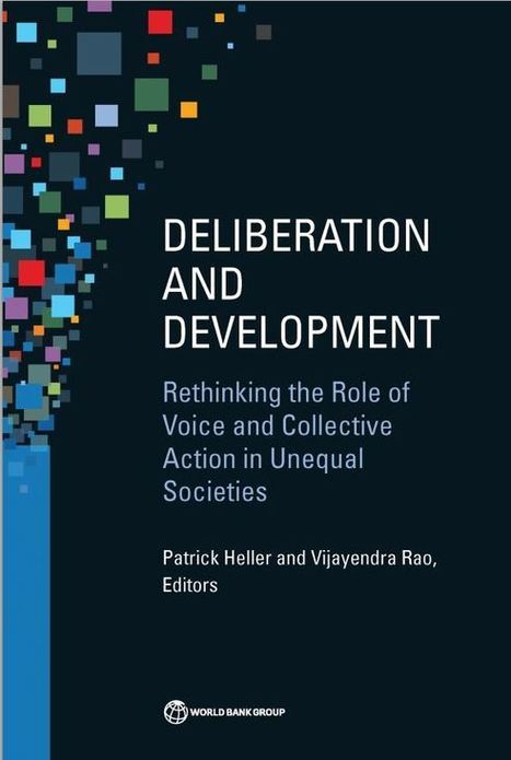 Deliberation and Development: Rethinking the Role of Voice and Collective Action in Unequal Societies | Gender and social inclusion | Scoop.it