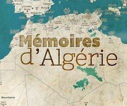 Mémoires d'Algérie | Culture aux environs du collège René Cassin | Scoop.it