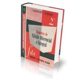 Elementos de Cálculo Diferencial e Integral Vol.1 - Sadosky, Guber - 10ed - EL SOLUCIONARIO   Aprendizaje del Cálculo Diferencial   Scoop.it