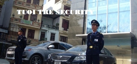 Công ty TNHH Dịch vụ Bảo vệ Tuổi trẻ - Công ty dịch vụ bảo vệ chuyên nghiệp | taysonsecurity | Scoop.it
